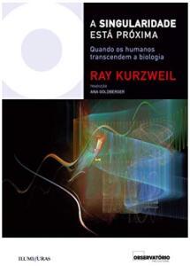(E-book Grátis) A singularidade está próxima: quando os humanos transcendem a biologia