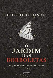 O jardim das borboletas (Português) Capa dura R$25