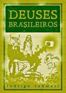 Deuses Brasileiros-eBook Kindle