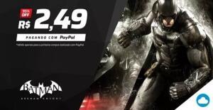 [1ª Compra com PayPal] Batman Arkham Knight - R$2,49