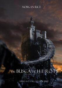 Ebook grátis - Em Busca de Heróis (Livro #1 O Anel Do Feiticeiro)