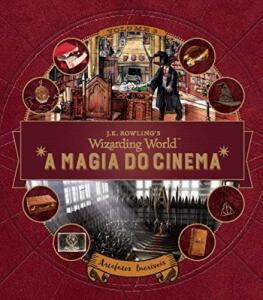 LIVRO A Magia do Cinema. Criaturas Curiosas. Artefatos Incríveis - Volume 3 | R$28