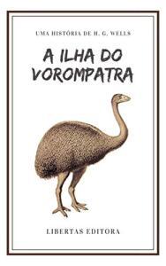 [eBook GRÁTIS] A Ilha do Vorompatra - H. G. Wells