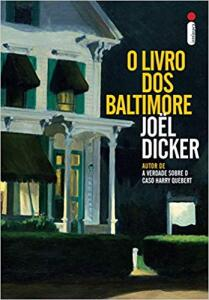 O livro dos Baltimore - Joel Dicker - R$5