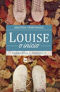 [eBook GRÁTIS] Louise: o início