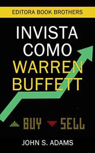 eBook | Invista como Warren Buffett - Johh S Adams