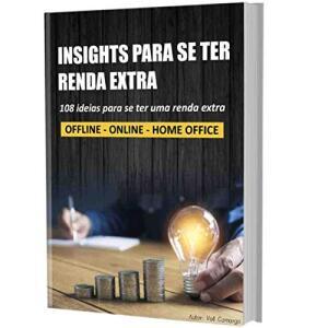 eBook Grátis: 108 INSIGHTS PARA SE TER RENDA EXTRA