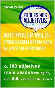 ADJETIVOS EM INGLÊS: APRENDIZAGEM RÁPIDA PARA FALANTES DE PORTUGUÊS e-book grátis