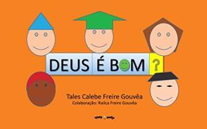 Ebook grátis - DEUS É BOM?