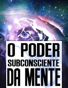 eBook Grátis: O poder subconsciente da mente