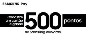 Novo cartão = 500 pts Samsung Pay