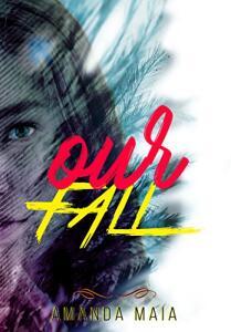 Our Fall (Trilogia The Fall Livro 1) eBook Kindle