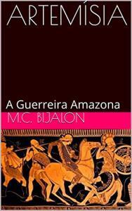 eBook - ARTEMÍSIA: A Guerreira Amazona