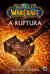 World of Warcraft: A ruptura  | R$30