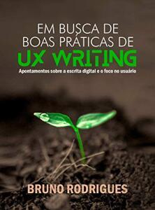 [eBook GRÁTIS] Em busca de boas práticas de UX Writing