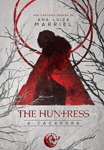[eBook GRÁTIS] The Huntress: A Caçadora