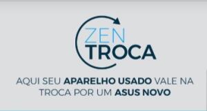 Asus ZenTroca - Até R$2.000 de desconto no Zenfone 6