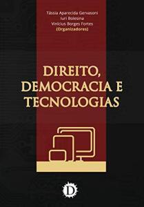 [eBook GRÁTIS] Direito, Democracia e Tecnologias