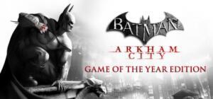 Batman: Arkham City - Game of the Year Edition [R$ 9,24]