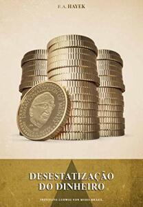 Livro - Desestatização do dinheiro - R$18