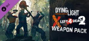 Grátis! Dying Light - Left 4 Dead 2 Weapon Pack