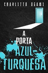 [eBook Grátis] A Porta Azul-Turquesa