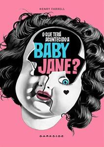 O que terá acontecido a Baby Jane?   R$31