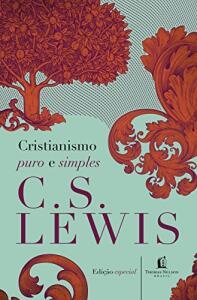 Cristianismo puro e simples (Português) Capa dura