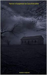 [eBook Grátis] Terror e Suspense na Casa Estranha