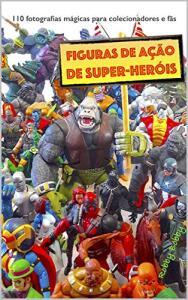 [eBook GRÁTIS] Figuras de ação de super-heróis