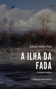 [eBook GRÁTIS] A Ilha da Fada - Edgar Allan Poe