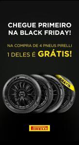 Pirelli - Comprando 4 pneus, 1 sai de graça