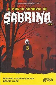 O Mundo Sombrio de Sabrina (Volume 1) | R$22