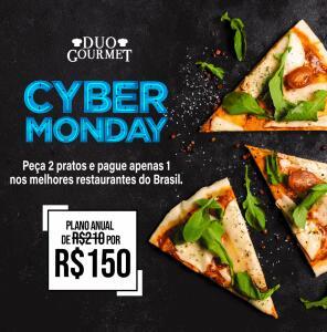 Cyber Monday Duo Gourmet | Assinatura Anual por R$150