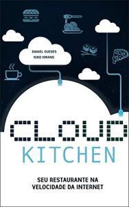 [eBook GRÁTIS] Cloud Kitchen: Seu Restaurante na Velocidade da Internet