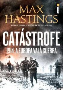 Catástrofe 1914: a Europa vai à guerra - R$16