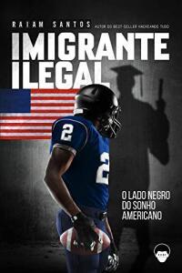 [eBook GRÁTIS] Imigrante Ilegal