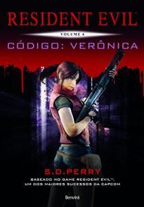 Ebook Kindle - RESIDENT EVIL 6 - Código: Verônica | R$ 2