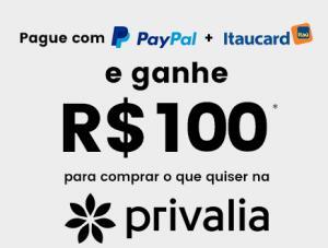 Pague com Itaucard + Paypal no Privalia e ganhe R$100 de desconto!