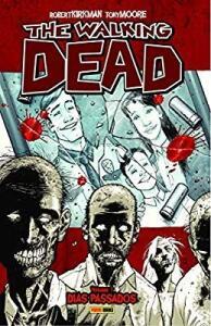 [Prime] The Walking Dead - Volume 1 Frete R$ 15