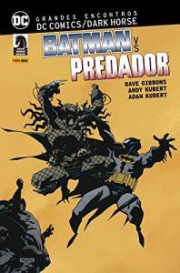 HQ | Grandes Encontros. Dc Comics Dark Horse. Batman Vs. Predador - R$50