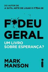 Livro F*deu Geral - Frete GRATIS [APP + AME]