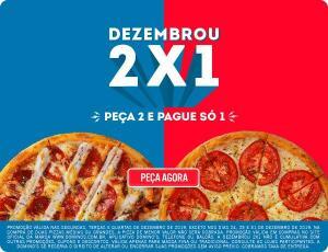 ( Domino's) Na compra de uma pizza grande, a segunda sai de Graça