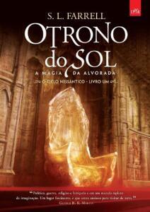 O trono do sol: A magia da Alvorada - Volume 1