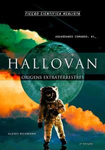 [eBook] Hallovan: Origens Extraterrestres