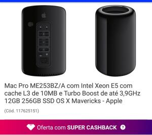 Mac Pro ME253BZ/A com Xeon E5 por $18.678 e volta $3735 de AME