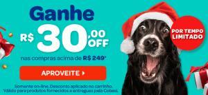 Na COBASI, ganhe R$30,00 de desconto em compras de R$249,00 para o seu pet