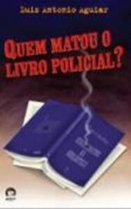 Livro - Quem matou o livro policial