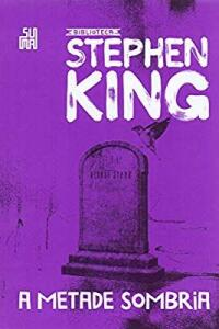 A metade sombria – Coleção Stephen King capa dura
