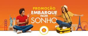 Promoção Shell - Embarque Num Sonho + Vales de R$200 no Mercado Pago